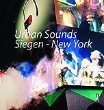 Urban Sounds: Siegen - New York