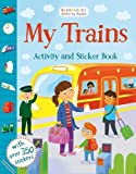 My Trains Activity and Sticker Book (Bloomsbury Activity Books)