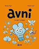vignette de 'Avni n° 5<br /> Avni, le seul, l'unique (Romain Pujol)'