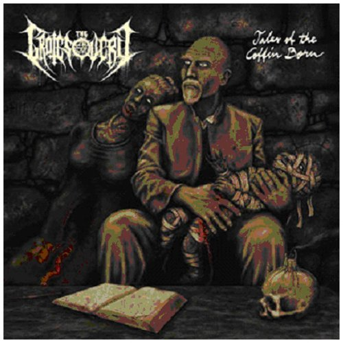 Tales of the Coffin Born by GROTESQUERY (2010-02-08)
