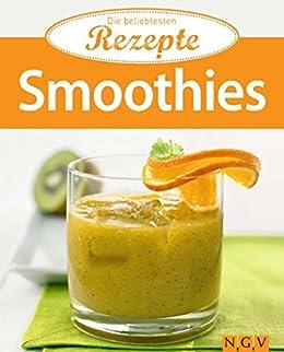 Smoothies: Die beliebtesten Rezepte