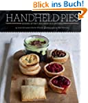 Handheld Pies: Dozens of Pint-Size Sw...