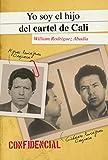 Libros Descargar PDF Yo Soy El Hijo del Cartel de Cali (PDF y EPUB) Espanol Gratis