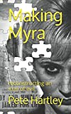 Making Myra: reconstructing an icon of evil