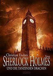 Sherlock Holmes und die tanzenden Drachen