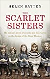 The Scarlet Sisters: My nanna's story of secrets and heartache on the banks of the ...