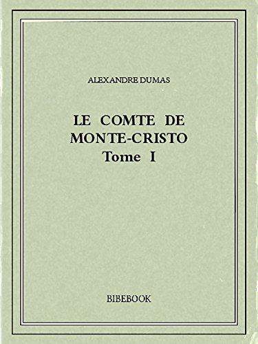 Le comte de Monte-Cristo I