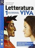 Letteratura viva. Openbook-studiare e scrivere con metodo. Per le Scuole superiori. Con e-book. Con espansione online: 1