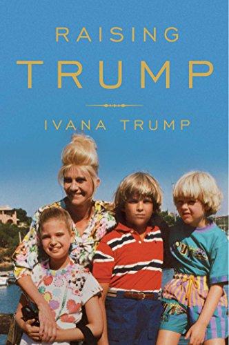 Raising Trump -