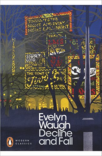 Decline And Fall (Penguin Modern Classics) por Evelyn Waugh