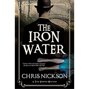 The Iron Water: A Victorian Police Procedural (A Tom Harper Mystery)