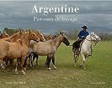 Argentine : Parcours de voyage