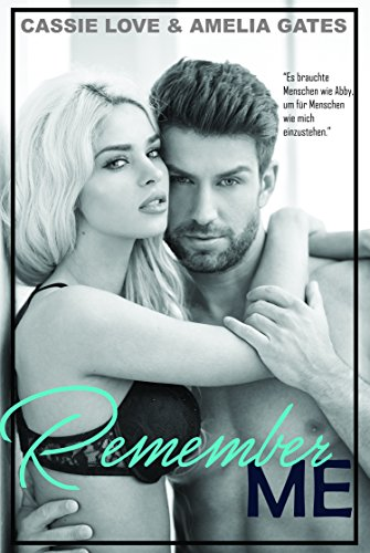 Remember Me: Liebesroman von [Love, Cassie, Gates, Amelia]
