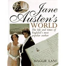Jane Austen's World: The Life and Times of England's Most Popular Author by Maggie Lane (1997-08-03)
