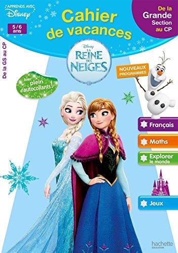 Cahier de vacances La Reine des Neiges 5/6 ans : De la Grande Section au CP
