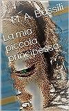 Scarica Libro La mia piccola principessa (PDF,EPUB,MOBI) Online Italiano Gratis