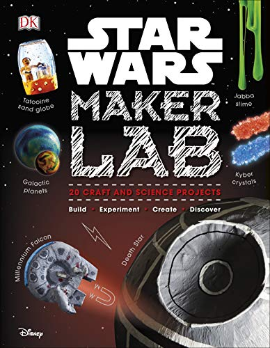 Star Wars maker lab : 20 galactic science projects
