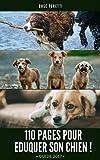 guide eduquer son chien en 110 pages