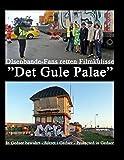 """Olsenbande-Fans retten Filmkulisse """"Det Gule Palae"""": In Gedser bewahrt - Sikret i Gedser - Protected in Gedser"""