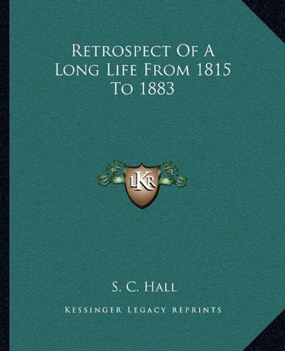 Retrospect of a Long Life from 1815 to 1883