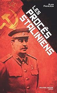 Les procès staliniens par Alain Frerejean