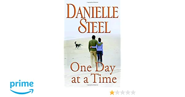 Amazon Fr One Day At A Time Danielle Steel Livres