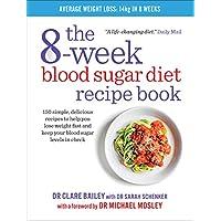 The 8-Week Blood Sugar Diet Recipe Book