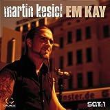 Em Kay by Martin Kesici -