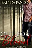 Out for Blood: Phil's Story (Talisman Series)