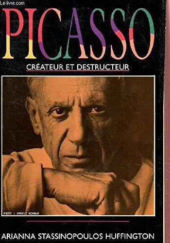 Picasso : Créateur et Destructeur