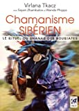 Chamanisme sibérien - Le rituel du shanar des Bouriates