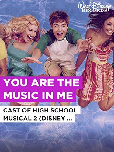 "You Are The Music In Me im Stil von ""Cast of High School Musical 2 (Disney Original)"""