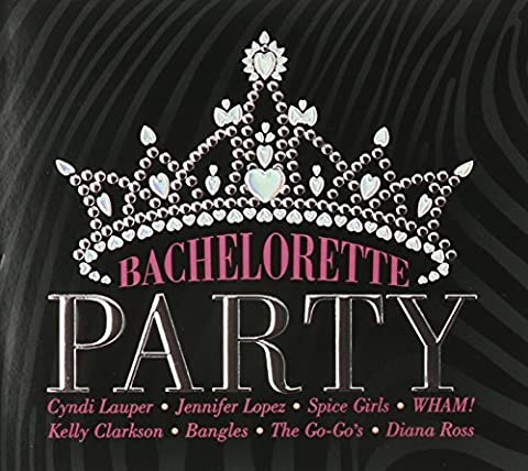 Bachelorette Party by Various (2013-01-01)