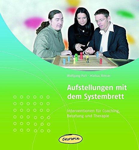 Preisvergleich Produktbild Aufstellungen mit dem Systembrett: Praxisbücher für den pädagogischen Alltag. Interventionen für Coaching, Beratung und Therapie