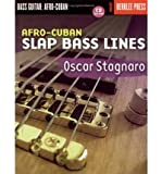 [(Afro-Cuban Slap Bass Lines )] [Author: Oscar Stagnaro] [Jul-2004]