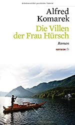 Die Villen der Frau Hürsch: Roman (Haymon-Taschenbuch)