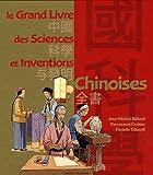 """Afficher """"Le grand livre des sciences et inventions chinoises"""""""