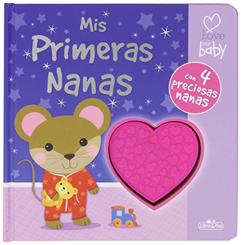 I LOVE MY BABY - MIS PRIMERAS NANAS