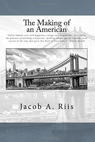 The Making of an American by Jacob A. Riis (2016-06-14)