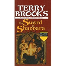 The Sword of Shannara (Classic Fantasy) by Terry Brooks (1983-07-01)