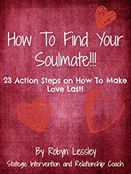 finding soulmate love and making it last Why searching for a soulmate could stop you ever finding love and listening without interrupting or making assumptions 'make my boy the last to die like.