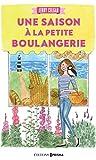 Une saison à la petite boulangerie (French Edition)