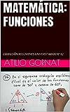 Image de MATEMÁTICA: FUNCIONES: COLECCIÓN RESÚMENES UNIVERSITARIOS Nº 82