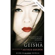 Memorias de una Geisha: Una novela (Spanish Edition) by Arthur Golden (2005-11-22)