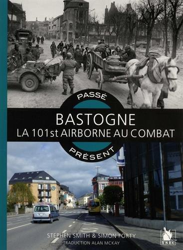 Bastogne: La 101st airborne au combat