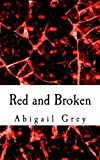 Red and Broken