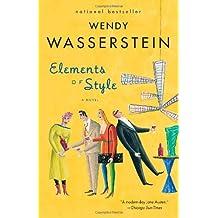 Elements of Style (Vintage) by Wendy Wasserstein (2007-05-08)