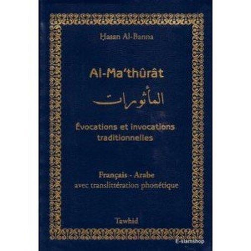Al-ma'thûrât : Invocations quotidiennes selon le Coran et la Sunna (Collection poche)