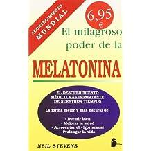 MILAGROSO PODER DE LA MELATONINA, EL