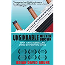 Unsinkable Mister Brown: Cruise Confidential 3 (English Edition)